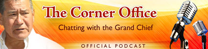 The Corner Office - Chatting with the Grand Chief Podcast
